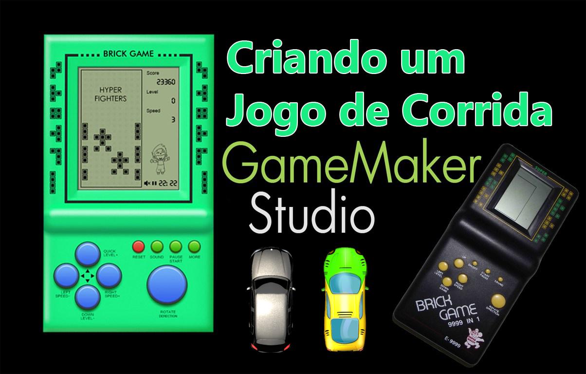 GameMaker – Como Criar Jogos de Corrida