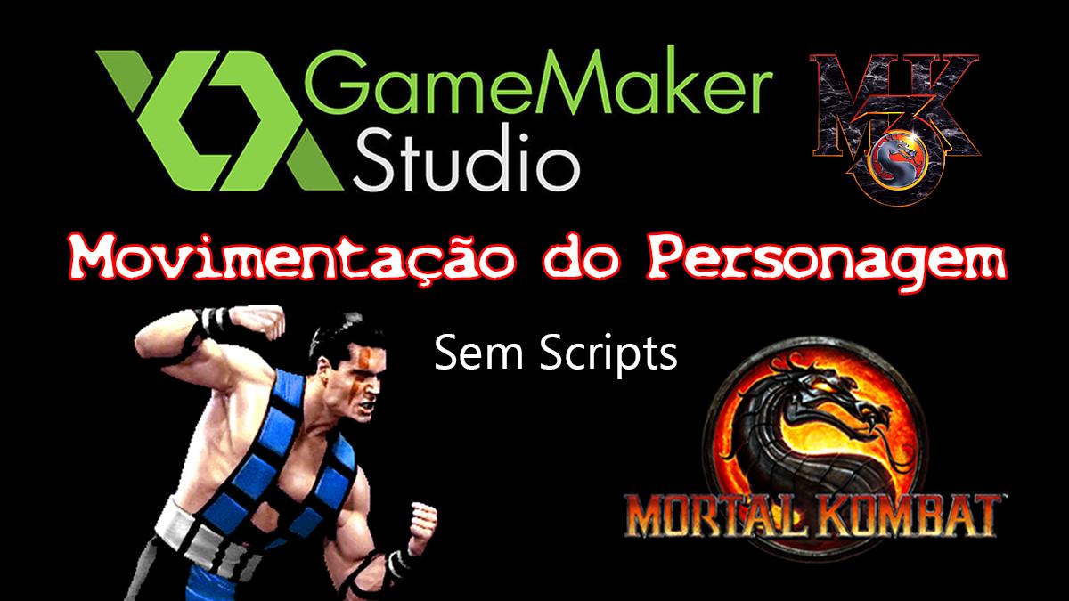 GameMaker – Mortal Kombat: Movimentação do Personagem Sub-Zero