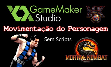 GameMaker - Mortal Kombat: Movimentação do Personagem Sub-Zero